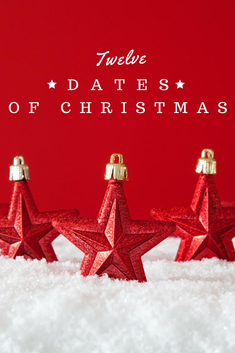 2015 Date Nights: Twelve Dates of Christmas