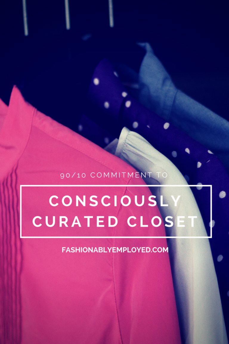 A 90/10 Commitment to a Consciously Curated Closet