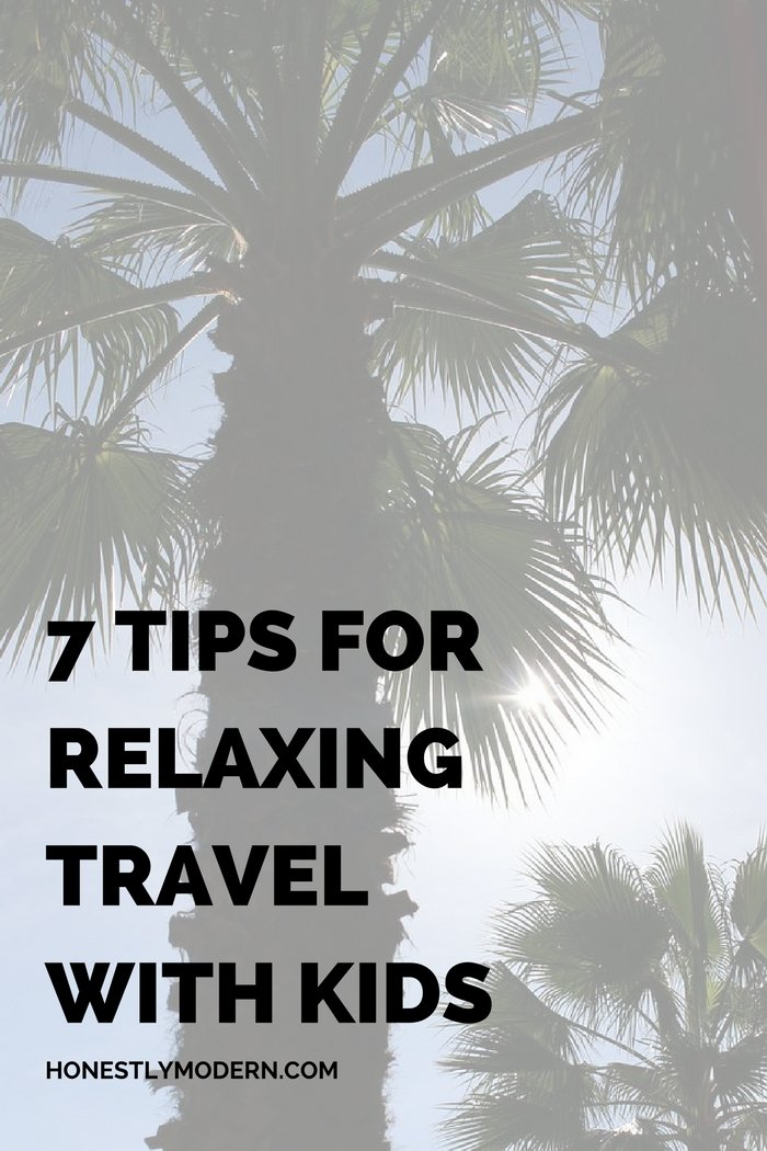 Want to ensure your next family trip is smooth sailing? Check out these 7 tips to make your travel adventures with children relaxing and enjoyable every time.