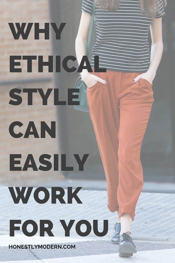 Think Ethical Style Can Easily Work for You?