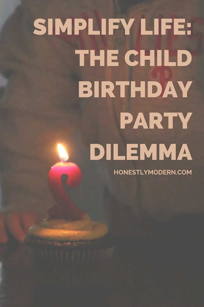 Simplifying Life: Battling The Birthday Party Dilemma