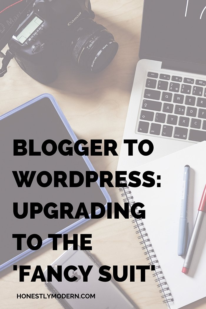 """Blogger To WordPress: Upgrading To The """"Fancy Suit"""""""