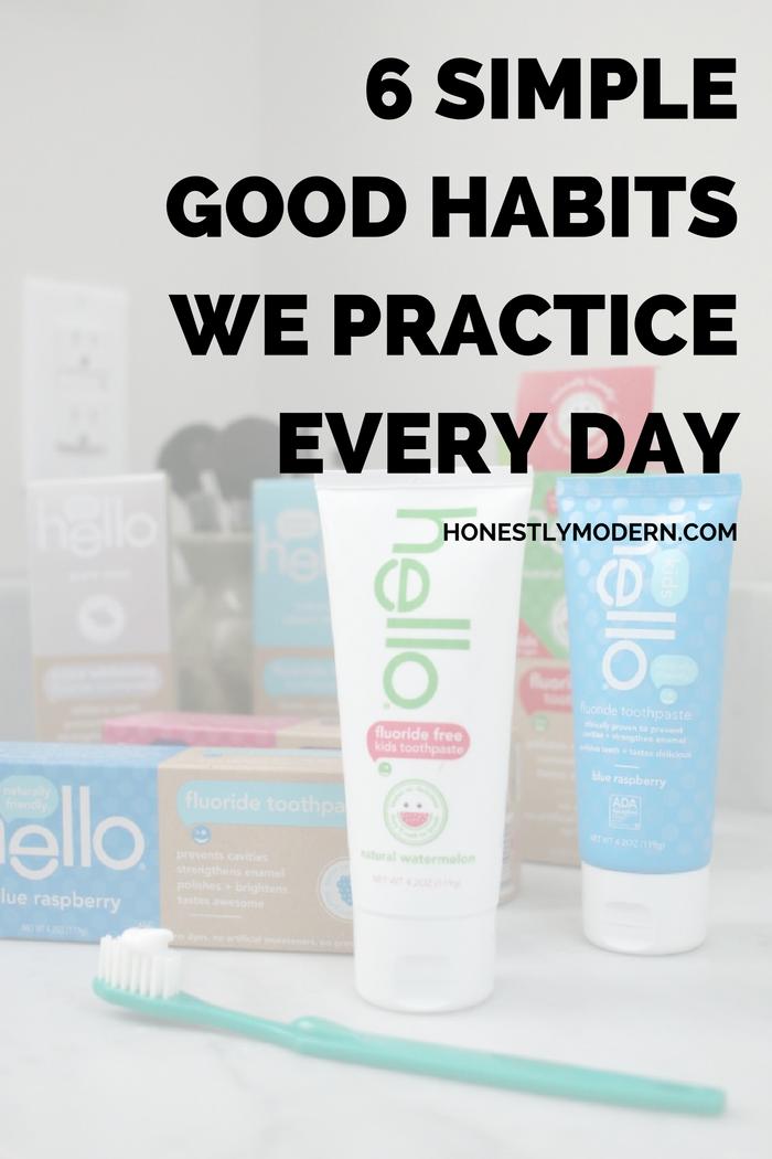 6-simple-good-habits-we-practive-everyday