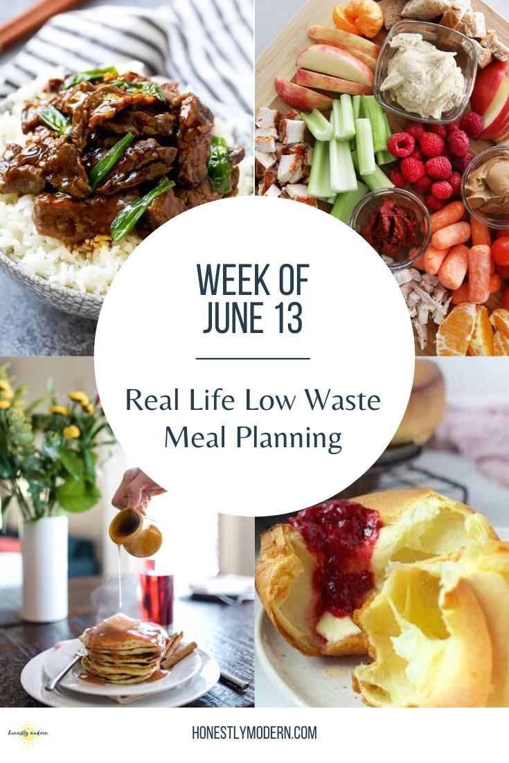 Low Waste Weekly Meal Plan – Week of June 13