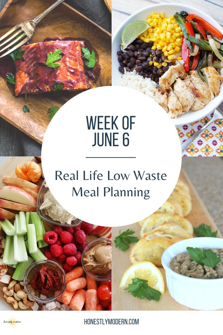 Low Waste Weekly Meal Plan | Week of June 6