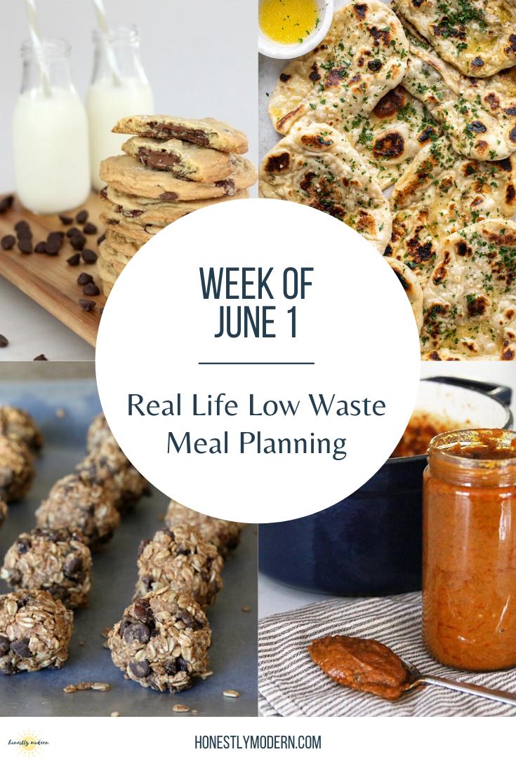 Low Waste Weekly Meal Plan | Week of June 1