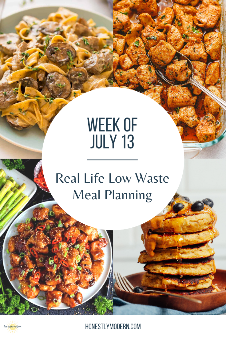 Real Life Low Waste Meal Planning   July 13