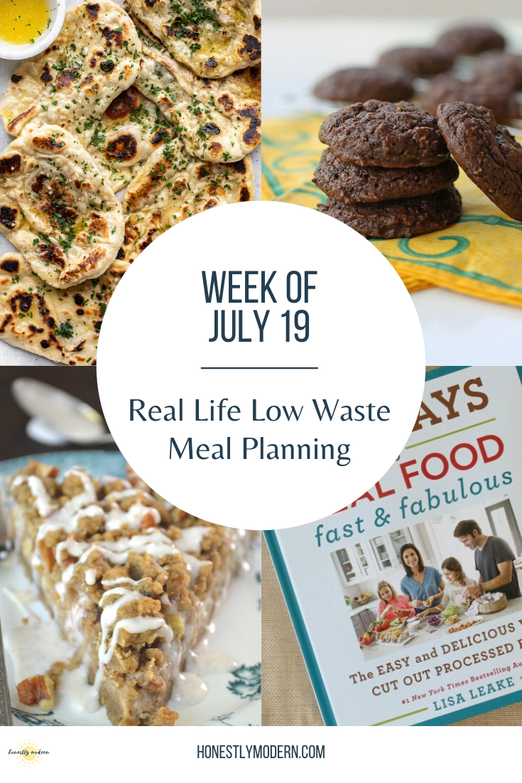 Real Life Low Waste Meal Plan   July 19