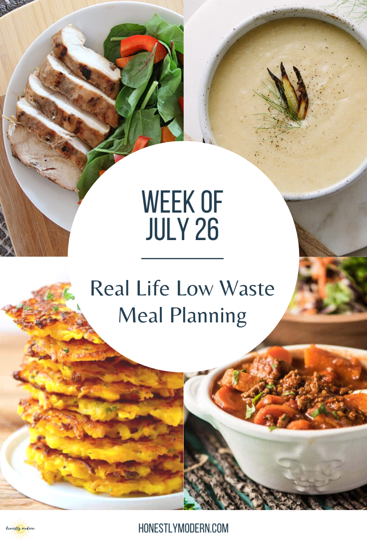 Real Life Low Waste Meal Plan   July 26